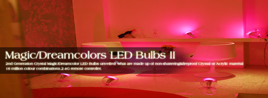Magic Dreamcolors LED Bulbs II