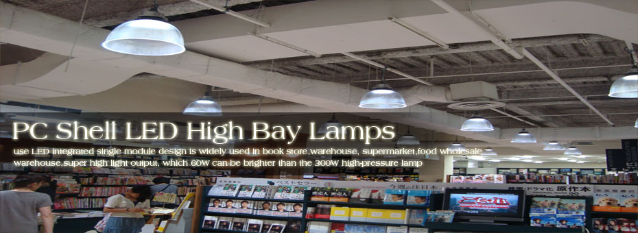 PC Shell LED High Bay Lamps